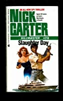 Slaughter Day (Killmaster)