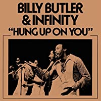 Hung Up on You by BILLY & INFINITY BUTLER