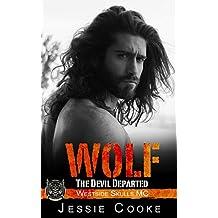 WOLF 2: Westside Skulls Motorcycle Club (Westside Skulls MC Romance)