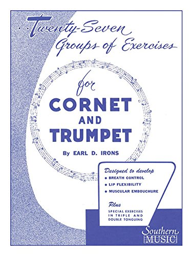 Twenty-Seven Groups of Exercises for Cornet and Trumpet