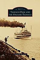 Tashmoo Park and the Steamer Tashmoo