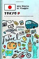 Tokyo Diario di Viaggio: Libro Interattivo Per Bambini per Scrivere, Disegnare, Ricordi, Quaderno da Disegno, Giornalino, Agenda Avventure – Attività per Viaggi e Vacanze Viaggiatore