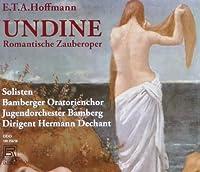 Undine-Romantische Zauberoper by HOFFMANNE.T.A.