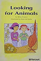 Looking for Animals Below Level Grade 2: Harcourt School Publishers Trophies (Trophies 03)