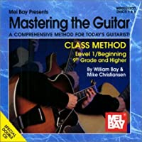 Mastering the Guitar Class Method 9th Grade & Higher