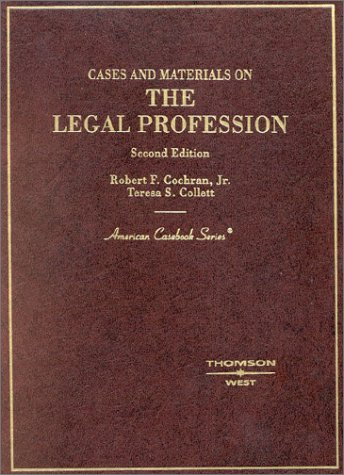 Download Cases and Materials on the Legal Profession (American Casebook Series) 0314143912