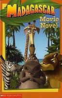 """Madagascar"" Movie Novel (Madagascar S.)"