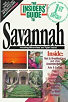 The Insiders' Guide to Savannah