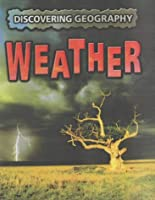 Weather (Discovering Geography S.)