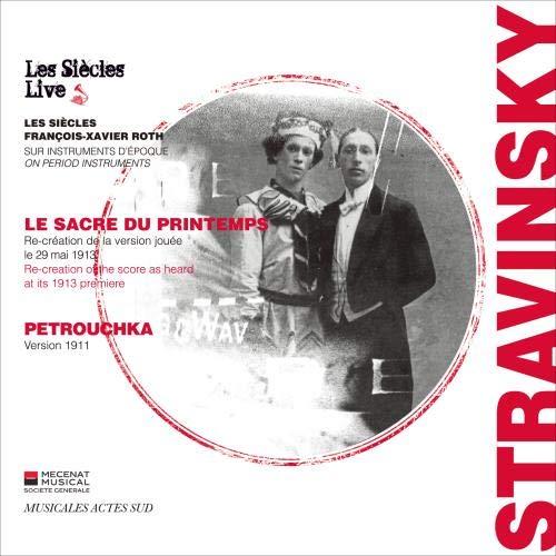ストラヴィンスキー:春の祭典(1913年初版)/ペトルーシュカ(1911年初版)