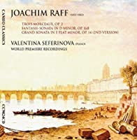 Raff: Piano Sonatas & Characte