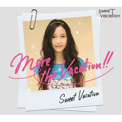 More the Vacation!!の詳細を見る