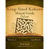 King-Sized Kakuro Mixed Grids Deluxe
