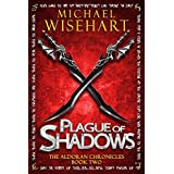 Plague of Shadows (The Aldoran Chronicles)