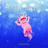 Atypical Animals (English Edition)