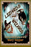 Lizards and Wizards