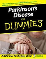 Parkinson's Disease For Dummies (For Dummies Series)