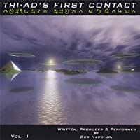 Tri-Ad's First Contact