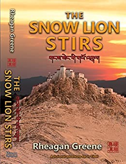 [Greene, Rheagan]のThe Snow Lion Stirs (English Edition)