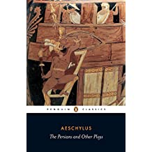 Persians And Other Plays, TheSeven Against Thebes / The Suppliants, The