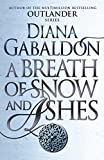 A Breath Of Snow And Ashes: (Outlander 6) 画像