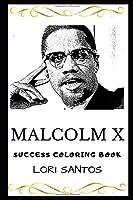 Malcolm X Success Coloring Book (Malcolm X Coloring Books)