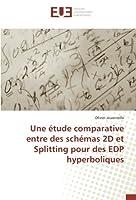 Une étude comparative entre des schémas 2D et Splitting pour des EDP hyperboliques