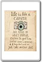 Life Is Like A Camera, Just Focus On What's Important... - Motivational Quotes Fridge Magnet - ?????????