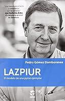 Lazpiur : el modelo de una Pyme