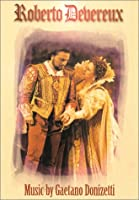 Roberto Devereux [DVD]