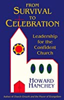 From Survival to Celebration: Leadership for the Confident Church