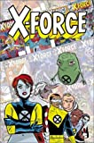 X-Force: Famous, Mutant & Mortal