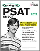 Cracking the PSAT/NMSQT, 2012 Edition (College Test Preparation)