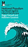 National Populism: The Revolt Against Liberal Democracy (Pelican Books) (English Edition) 画像