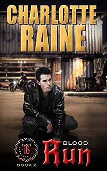 BLOOD RUN: A Paranormal Shifter Romance Book (Titanium Blood Series 2) by [Raine, Charlotte]