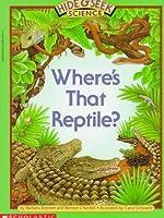 Where's That Reptile? (Hide & Seek Science)