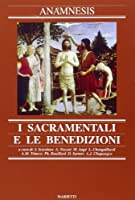 Anamnesis vol. 7 - I sacramentali e le benedizioni