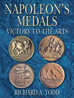 Napoleon's Medals: Victory to the Arts