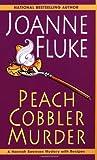 Peach Cobbler Murder (Hannah Swensen Mysteries)
