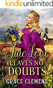 True Love Leaves no Doubts: An Inspirational Historical Romance Book (English Edition)