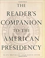 The Reader's Companion to the American Presidency [並行輸入品]