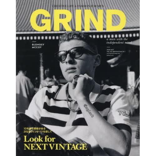 GRIND(グラインド) 2018年 05 月号 [雑誌] (Look for NEXT VINTAGE 10年後も価値がある 次なるヴィンテージを探して)