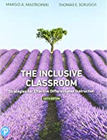 The Inclusive Classroom: Strategies for Effective Differentiated Instruction (6th Edition)