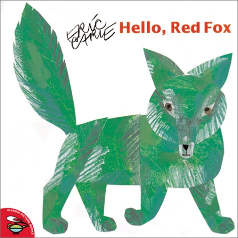 Hello, Red Fox (The World of Eric Carle)の詳細を見る