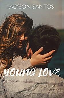 Young Love by [Santos, Alyson]