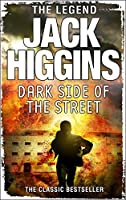 The Dark Side of the Street by JACK HIGGINS(1905-07-05)