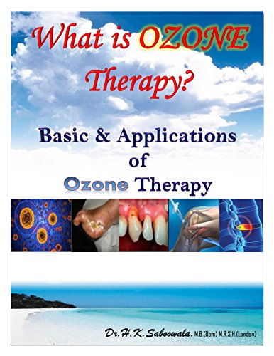 """What is OZONE Therapy? Basic & Applications of Ozone Therapy""  (English Edition)"