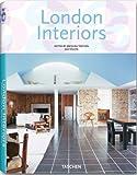 London Interiors / Interieurs de Londres (Interiors (Taschen))