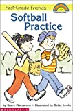 Softball Practice (Hello Reader Level 1)