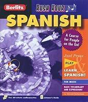 Berlitz Rush Hour Spanish (Berlitz Rush Hour All-Audio)